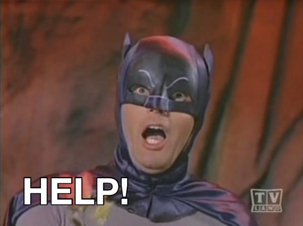 Batman cries for help