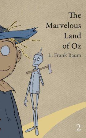 The Scarecrow and Tin Woodsman